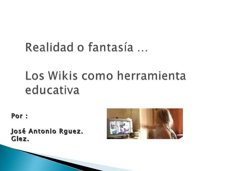 Realidad O FantasíA Wikis