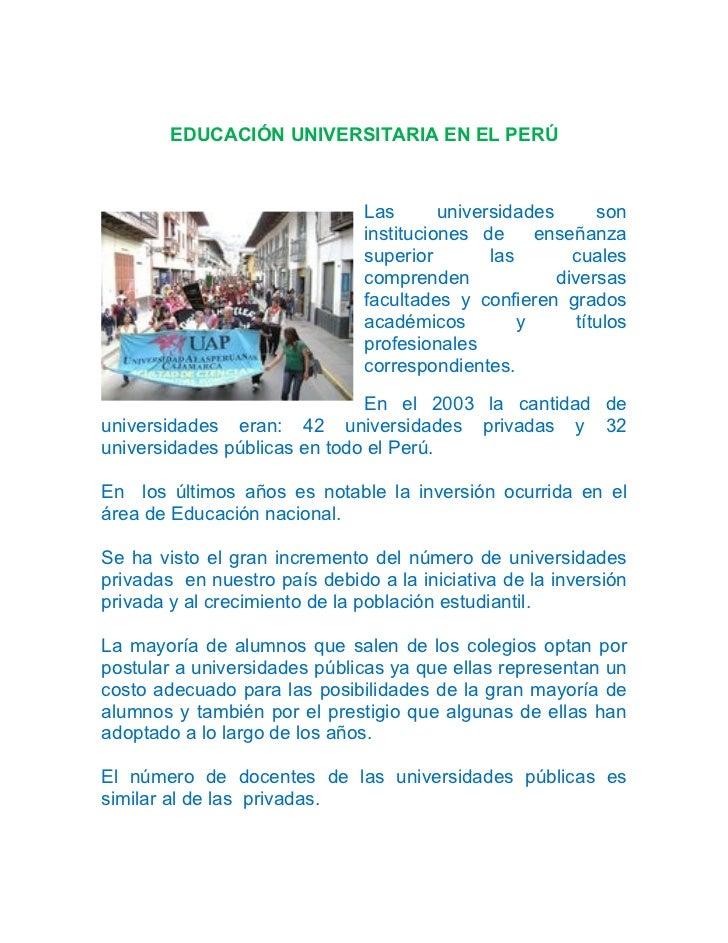 EDUCACIÓN UNIVERSITARIA EN EL PERÚ                               Las       universidades       son                        ...