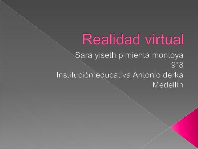  Que es y para que sirve la realidad virtual  Ventajas sobre la realidad virtual  Influencia  Realidad virtual a gran ...