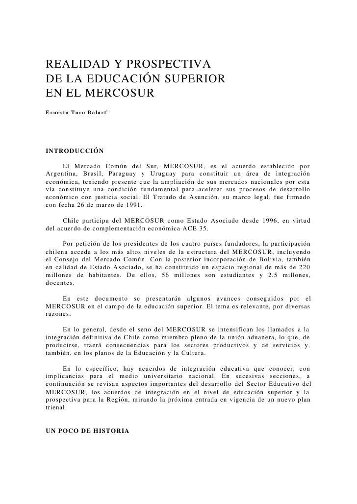 Realidad y perspectiva de la educacion superior en mercosur