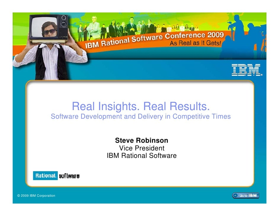Real Insights. Real Results.                    Software Development and Delivery in Competitive Times                    ...