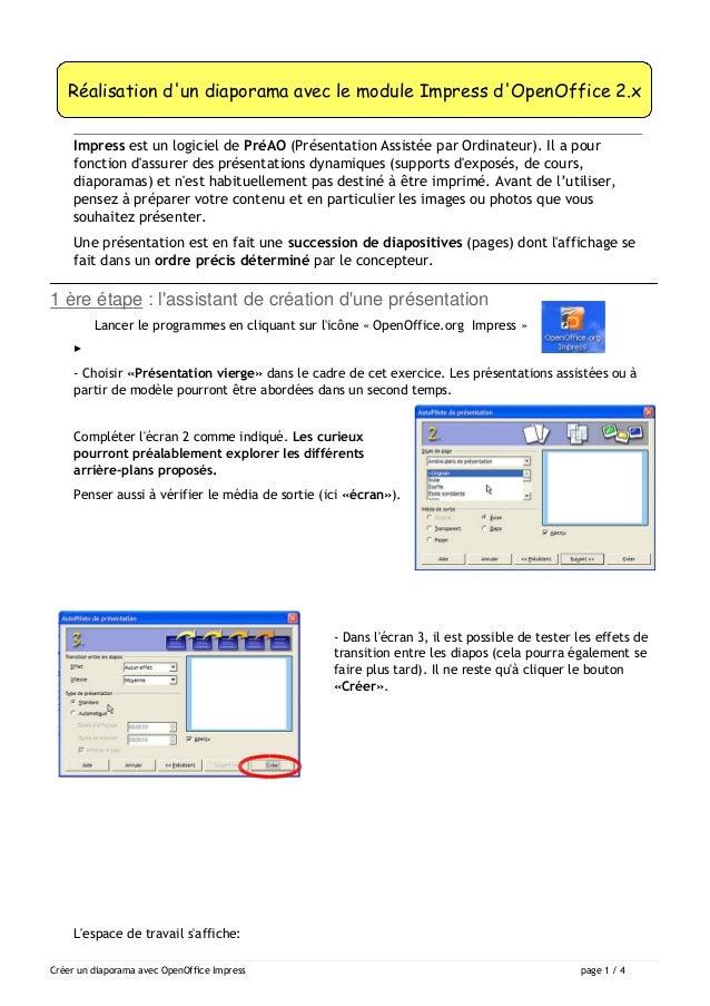 Réalisation d'un diaporama avec le module Impress d'OpenOffice 2.x  Impress est un logiciel de PréAO (Présentation Assisté...