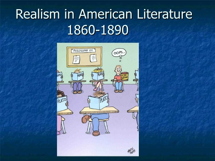 Realism in American Literature 1860-1890