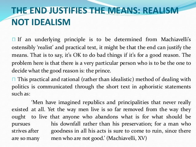 a paper on the statement the end justifies the means Do the ends justify the means essay does the end justify the means essay examples the end justifies the means the those agreeing with this statement.