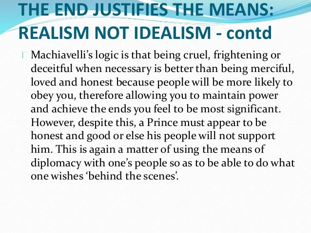essay on the end justifies the means Review opinions on the online debate the end justifies the means.