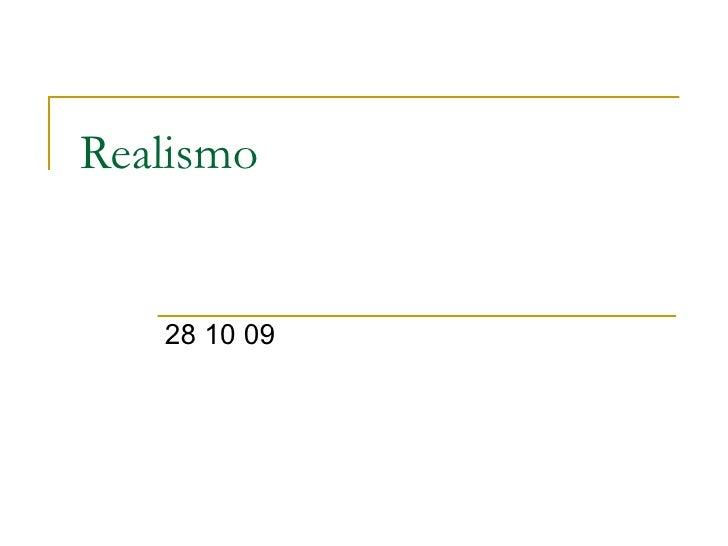 Realismo 28 10 09