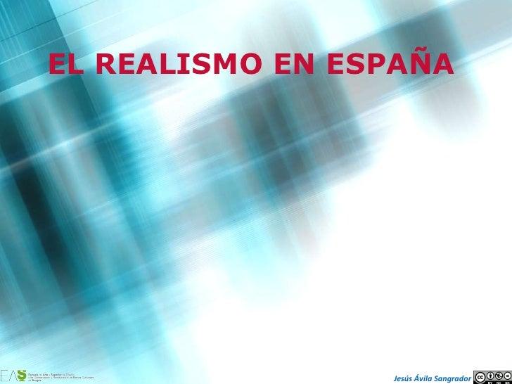 EL REALISMO EN ESPAÑA