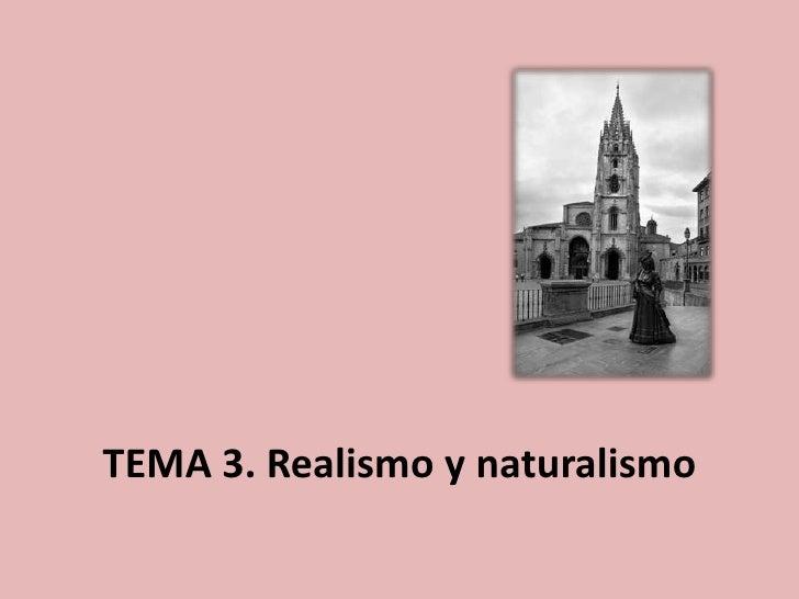 TEMA 3. Realismo y naturalismo<br />
