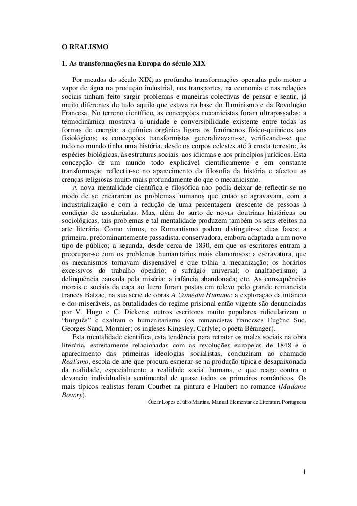 O REALISMO1. As transformações na Europa do século XIX     Por meados do século XIX, as profundas transformações operadas ...