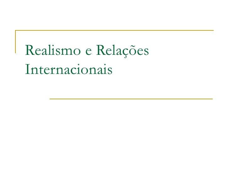 Realismo e Relações Internacionais