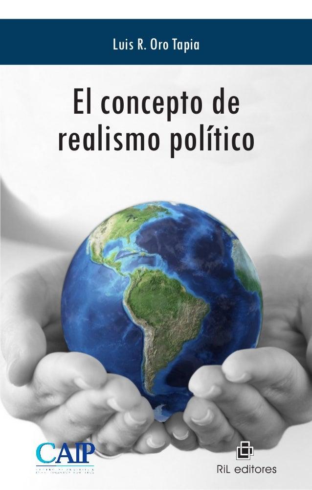 El concepto derealismo políticoLuis R. Oro Tapia