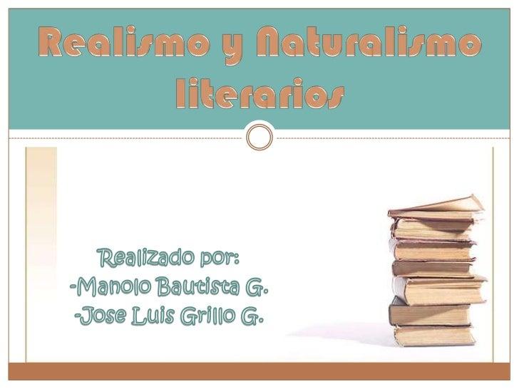 Realismo y naturalismo literarios