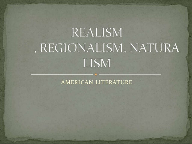 naturalism in literature Naturalism was a literary movement taking place from 1880s to 1940s that used detailed realism to suggest that social conditions, heredity, and environment had inescapable force in shaping human character.