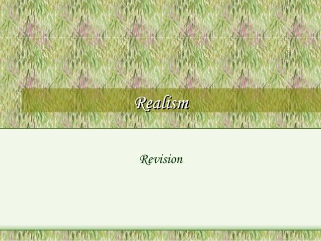 RealismRealism Revision