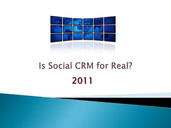 Is Social CRM for Real?<br />2011<br />
