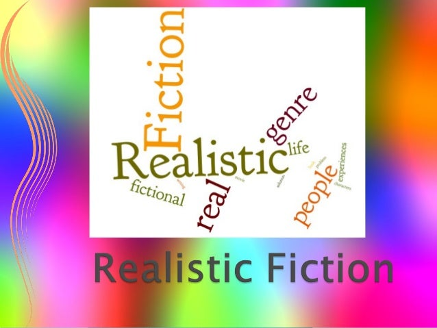 Realistic Fiction is exactly what it soundslike: books that seem like ...