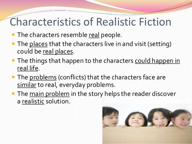 an analysis of childrens literature realistic and fantasy Proved feasibly applicable in the interpretation of recent children's fiction such as david as an exemplar of magical realism in the domain of children's literature from reality (393) with regard to the peremptory acceptance of coraline as fantasy, the goal of this study is not to cross off the aforementioned studies.