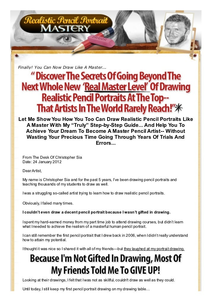 Finally! You Can Now Draw Like A Master...Let Me Show You How You Too Can Draw Realistic Pencil Portraits Like   A Master ...