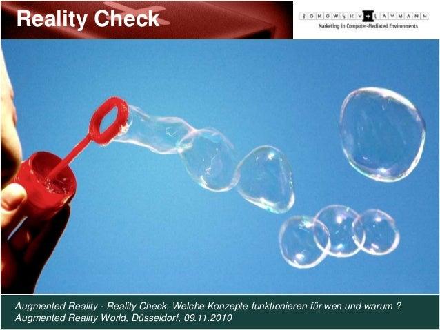 Augmented Reality - Reality Check Reality Check Augmented Reality - Reality Check. Welche Konzepte funktionieren für wen u...