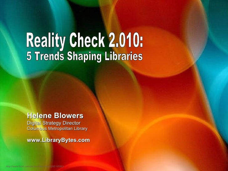 Reality Check 2010: 5 Trands Shaping Libraries