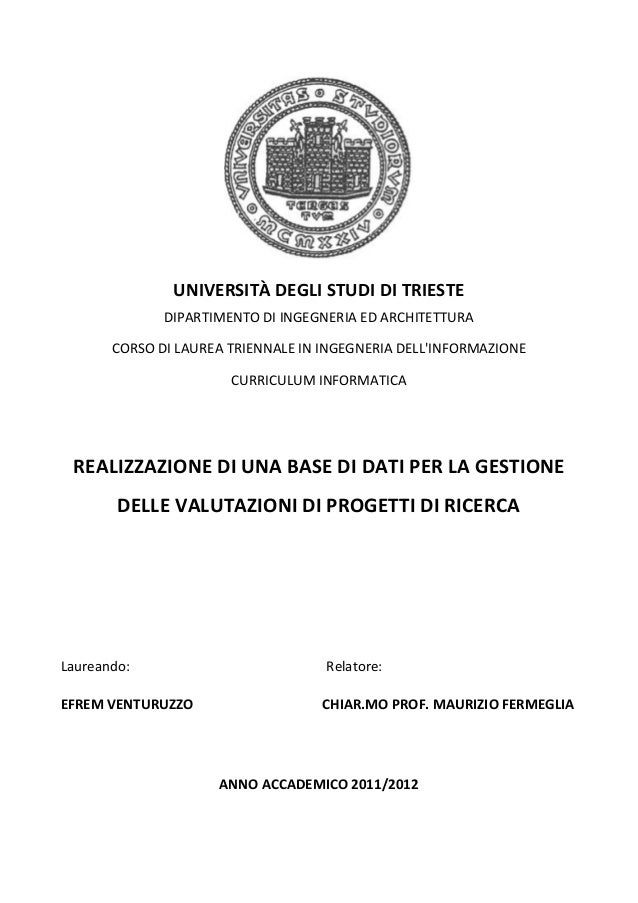 UNIVERSITÀ DEGLI STUDI DI TRIESTE              DIPARTIMENTO DI INGEGNERIA ED ARCHITETTURA       CORSO DI LAUREA TRIENNALE ...