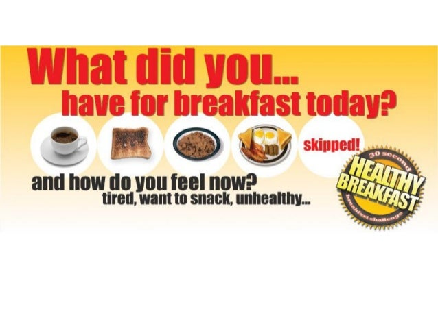 Why Breakfast?