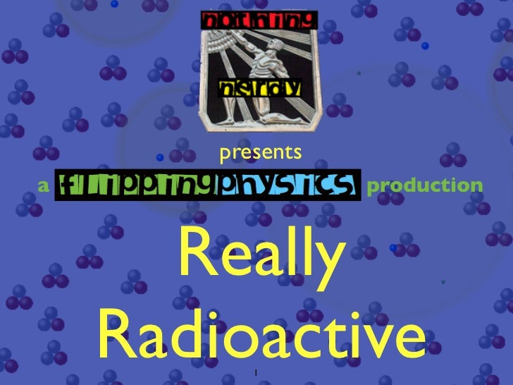 Really radioactive - igcse physics