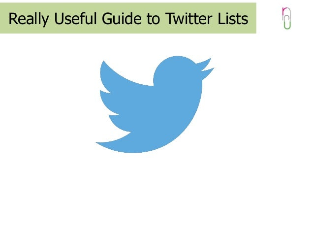 Really Useful Guide to Twitter Lists