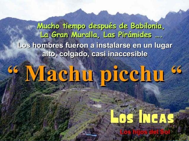 Real Machu Picchu