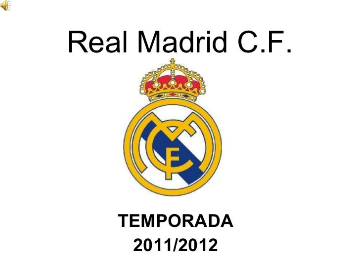 Real Madrid C.F. TEMPORADA 2011/2012