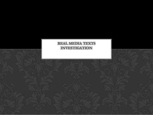 REAL MEDIA TEXTS INVESTIGATION