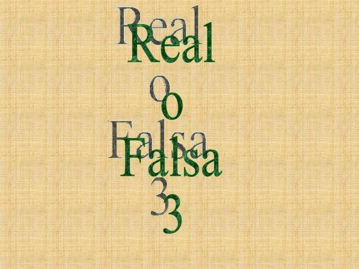 Real o Falsa 3