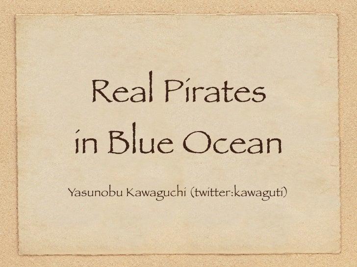 Real Piratesin Blue Ocean