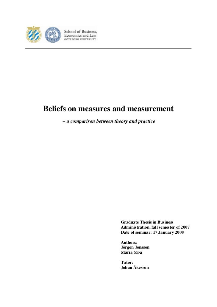Beliefs on measures and measurement     – a comparison between theory and practice                               Graduate ...