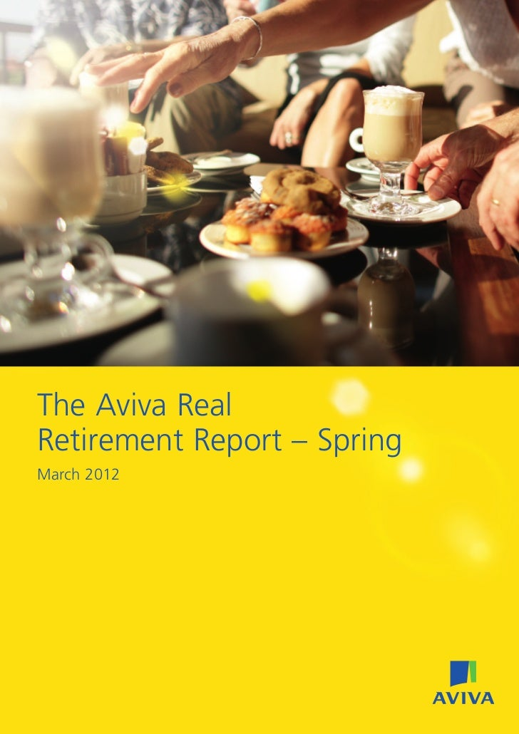 The Aviva RealRetirement Report – SpringMarch 2012