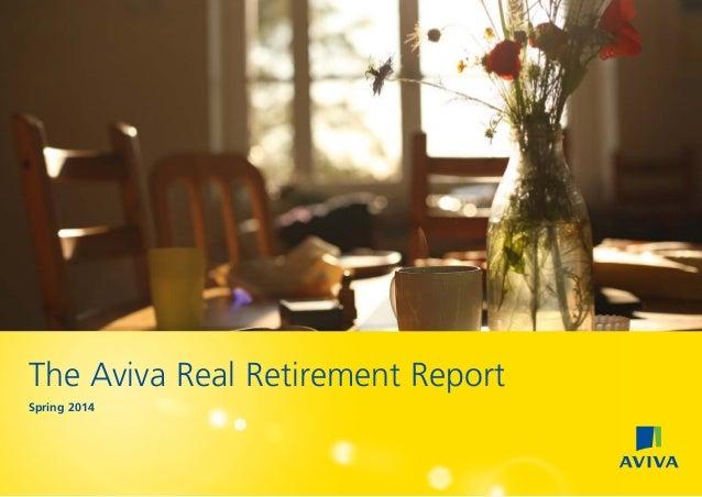 The Aviva Real Retirement Report Spring 2014