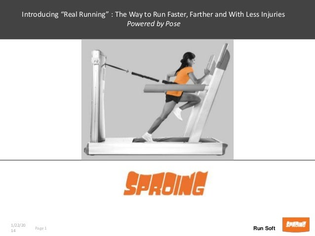 "Introducing ""Real Running"" : The Way to Run Faster, Farther and With Less Injuries Powered by Pose  1/22/20 14  Page 1  Ru..."