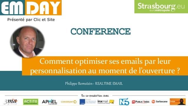 Perso dynamique – P. Bornstein - RealTime Email Philippe Bornstein– REALTIME EMAIL Comment optimiser ses emails par leur p...