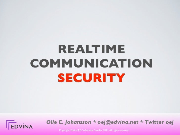 Realtime communication security - SIP, XMPP and others