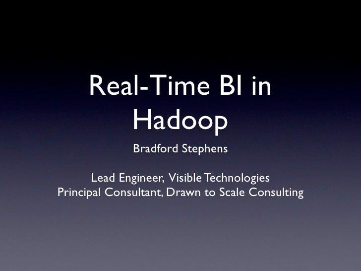 Real Time BI with Hadoop