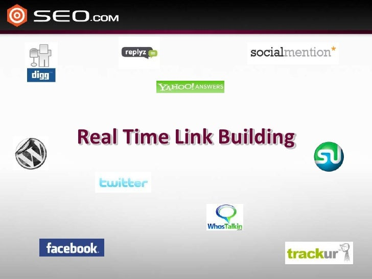 Real Time Link Building<br />