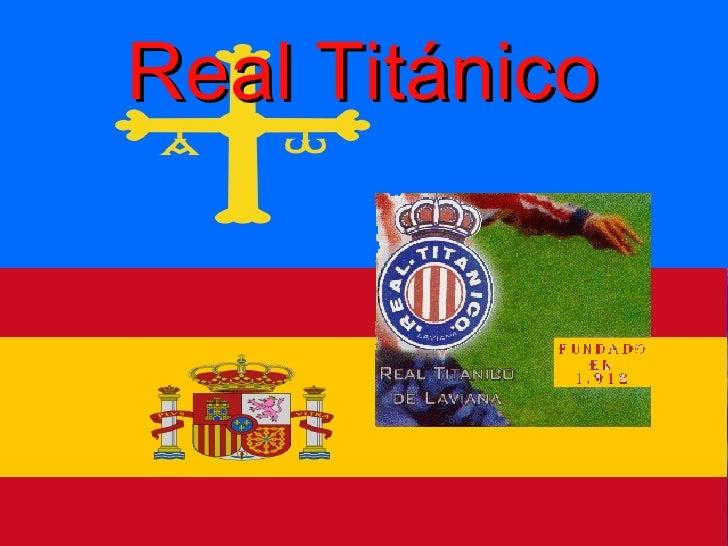 Real Titánico