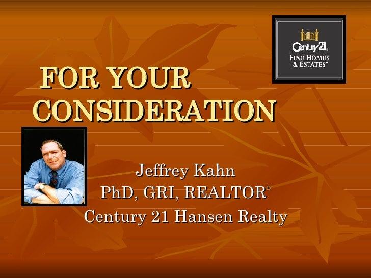 Realtor Jeff Kahn of Century 21 Hansen Realty