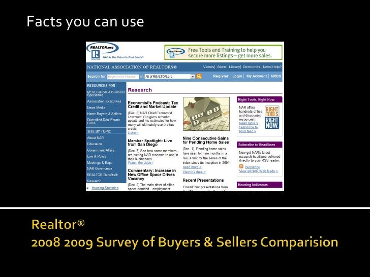 Facts you can use<br />Realtor® 2008 2009 Survey of Buyers & Sellers Comparision<br />