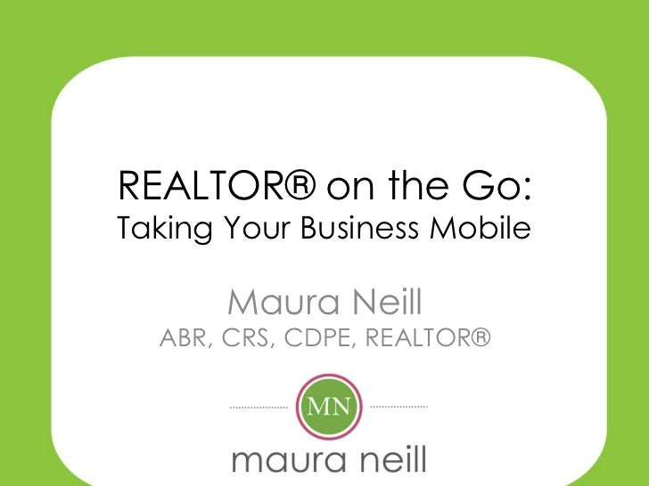 REALTOR on the Go: Taking Your Real Estate Business Mobile