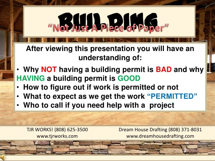 BUILDING               PERMIT  After viewing this presentation you will have an                 understanding of:• Why NOT...