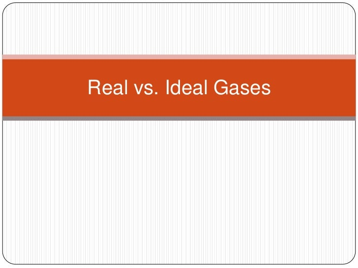 real vs  ideal