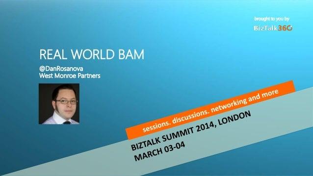 BizTalk Business Activity Monitoring Real World BAM