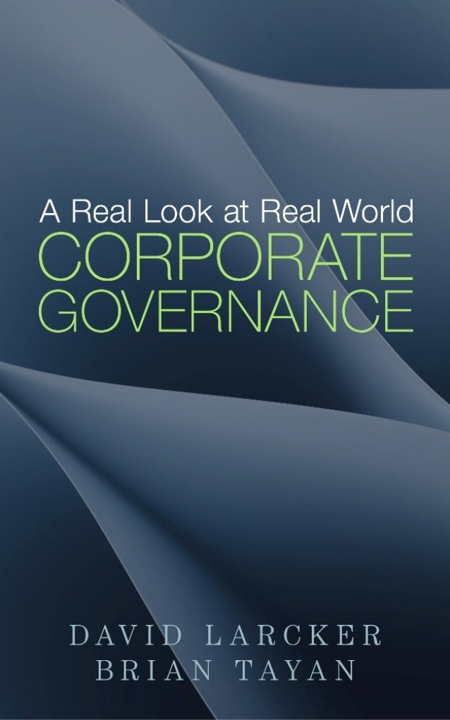"""eBook Preview: """"A Real Look at Real World Corporate Governance"""" by David Larcker and Brian Tayan"""