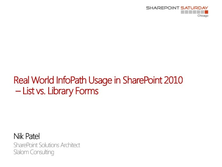 Real World InfoPath with SharePoint 2010 - List vs Library Forms